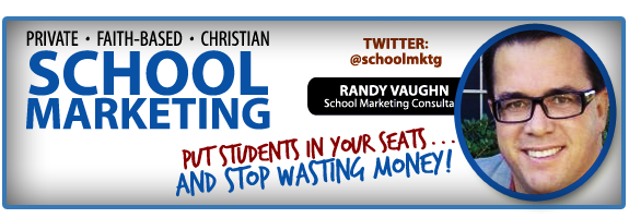 Private / Christian school marketing - Randy Vaughn - Consultant - Social Media - Marketing