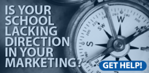 Is your school lacking direction in your marketing?