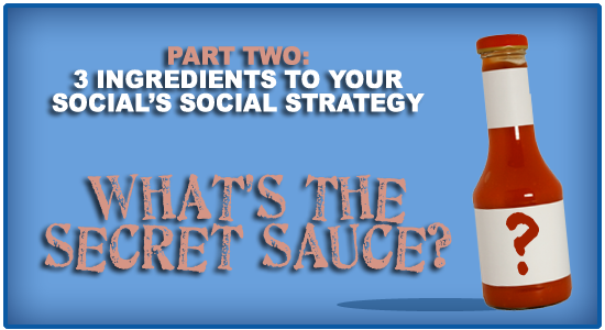 Ingredients for Your School's Social Strategy, Part 2