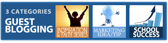 Christian School Marketing: Guest Blogging Categories (Inspiration, Tips, Success Stories)