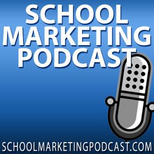 School Marketing Podcast [Private & Christian School]