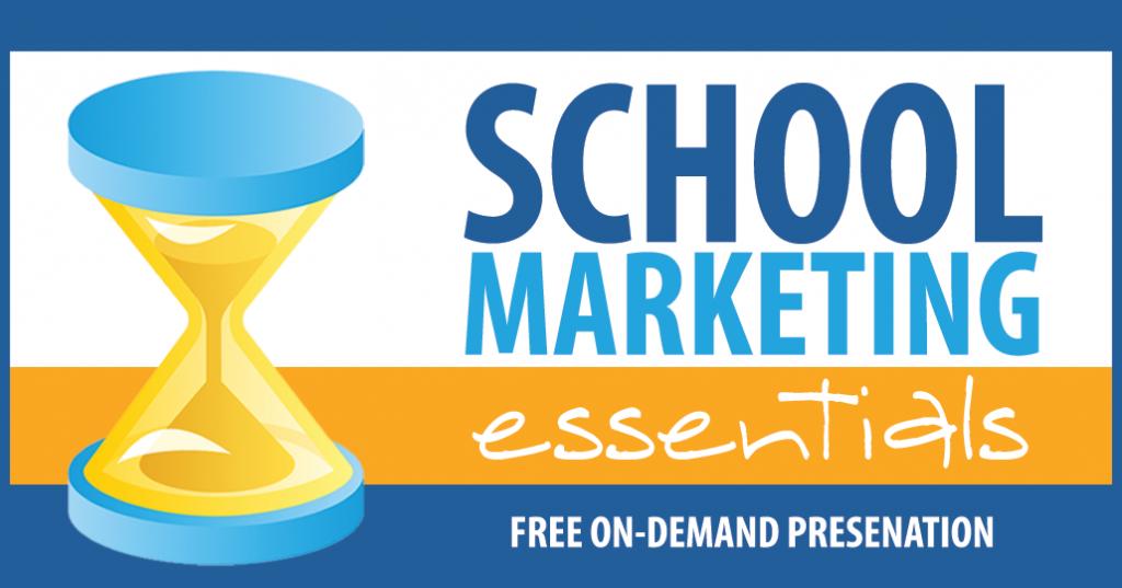 School Marketing Essentials - Presentation - Randy Vaughn