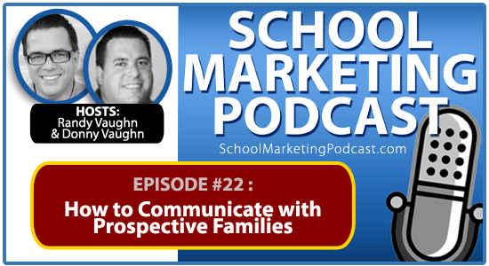 Christian School marketing podcast #22: Email Marketing: Communicating with Prospective Families, Too!