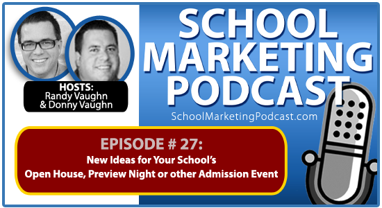 School marketing podcast #27: New Open House Ideas for Your Private Christian School