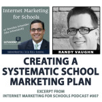 Randy Vaughn - Internet Marketing for Schools podcast - Brendan Schneider