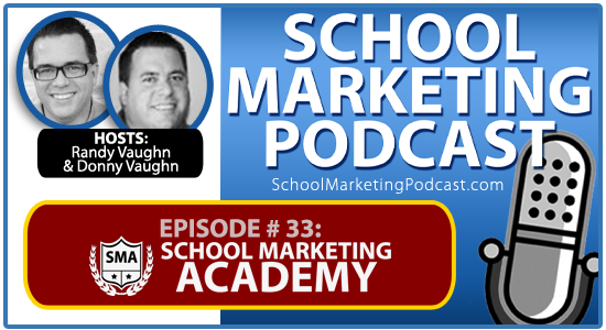 School Marketing Podcast 33: School Marketing Academy - affordable online school marketing courses for you!