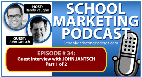 School marketing podcast #34: John Jantsch Pt 1 of 2 - guest interview with @ducttape #ducttapeselling