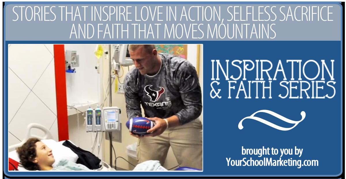 Faith & Inspiration: J.J. Watt and 3 Orphans