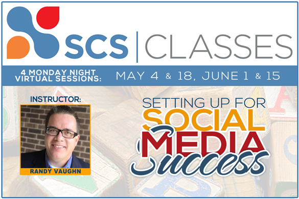 Strengthening Christian Schools Class: Setting Up for Social Media Success [Instructor: @schoolmktg , Randy Vaughn]