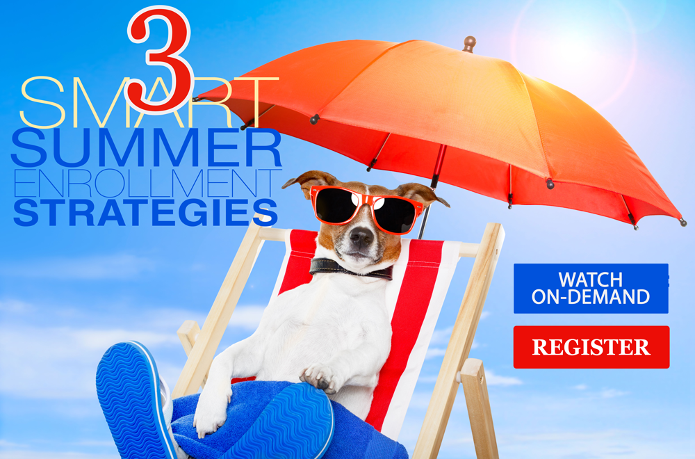 3 Smart Summer Enrollment Strategies
