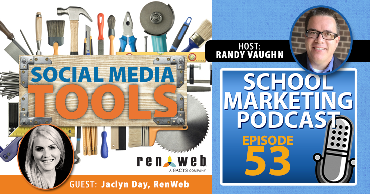 Want to work smarter on social media? Jaclyn Day of RenWeb shares her tools (podcast ep.#53)