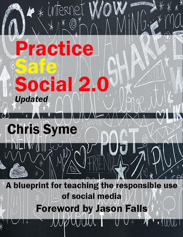 Practice Safe Social - Chris Syme @cksyme