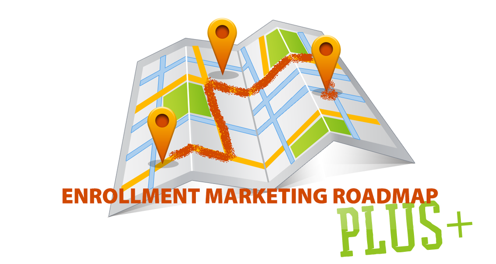 Enrollment Marketing Roadmap