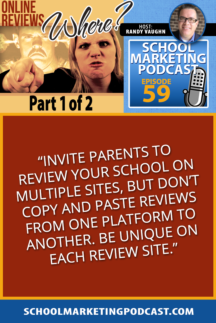 Online Reviews, 1 of 2: Where should schools have parents make reviews? (podcast #59)