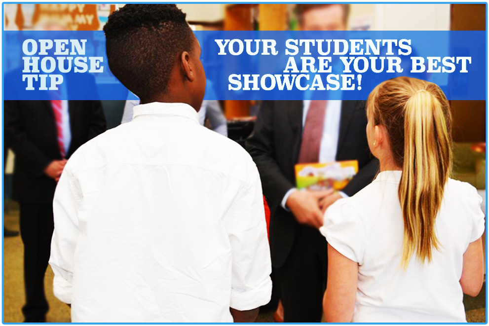 5 easy ways to showcase your amazing students at your next Open House