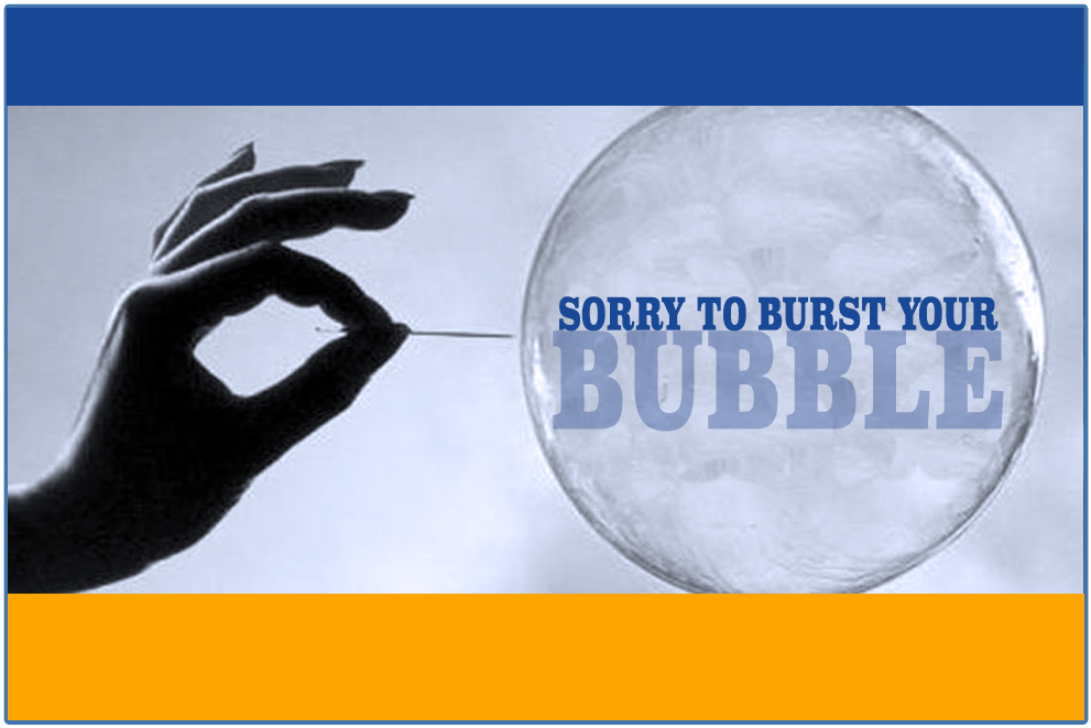 Sorry to burst your school's bubble!