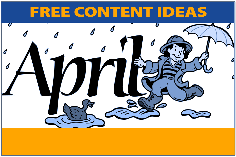 11 Free April Content Ideas for Your School