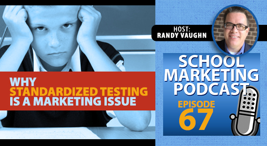 Why standardized testing is a marketing issue