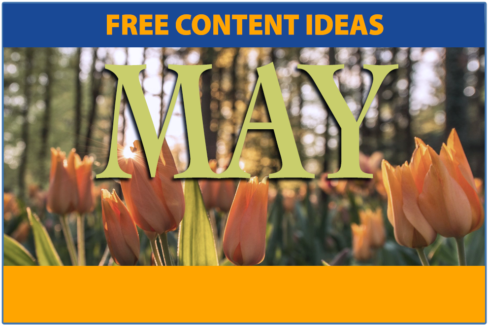 Top Ten May Content Ideas for Your School