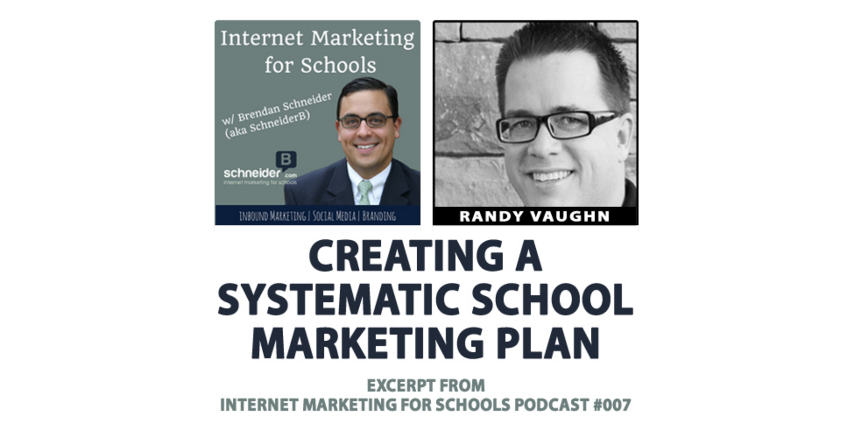 Creating a Systematic School Marketing Plan (podcast with @schneiderb)