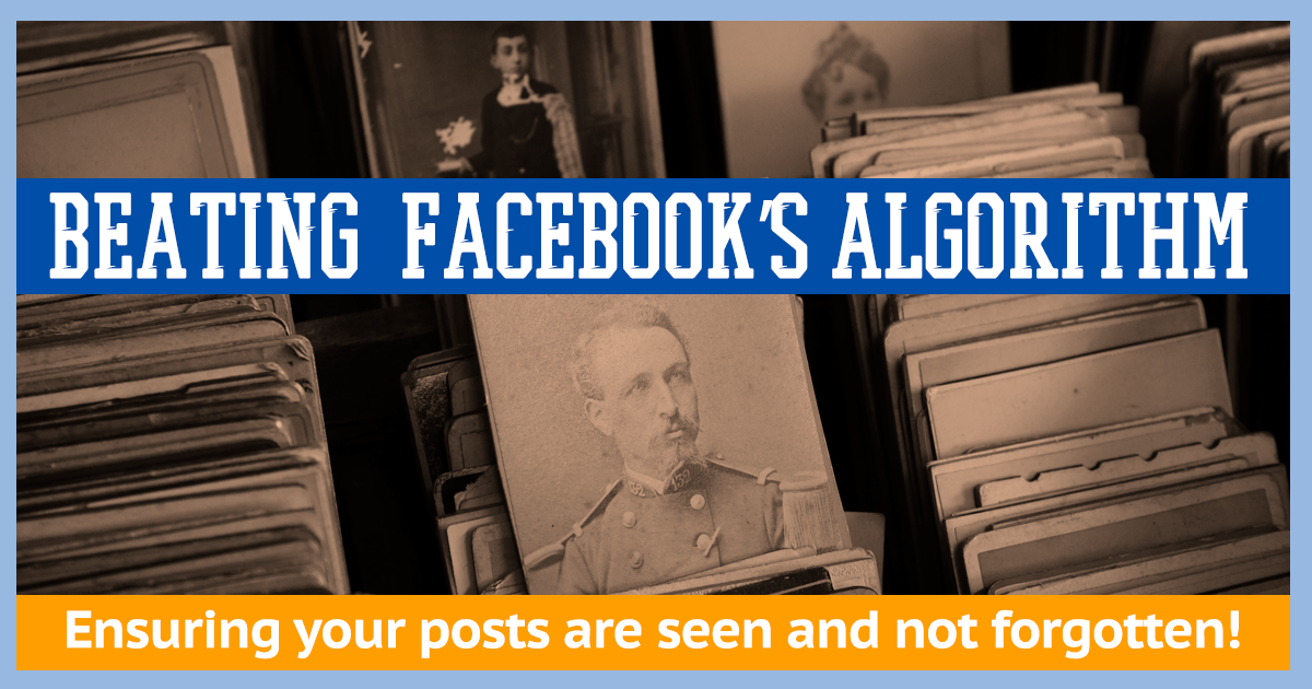 7 Tips to Beat the Facebook Algorithm that is Limiting Your Posts