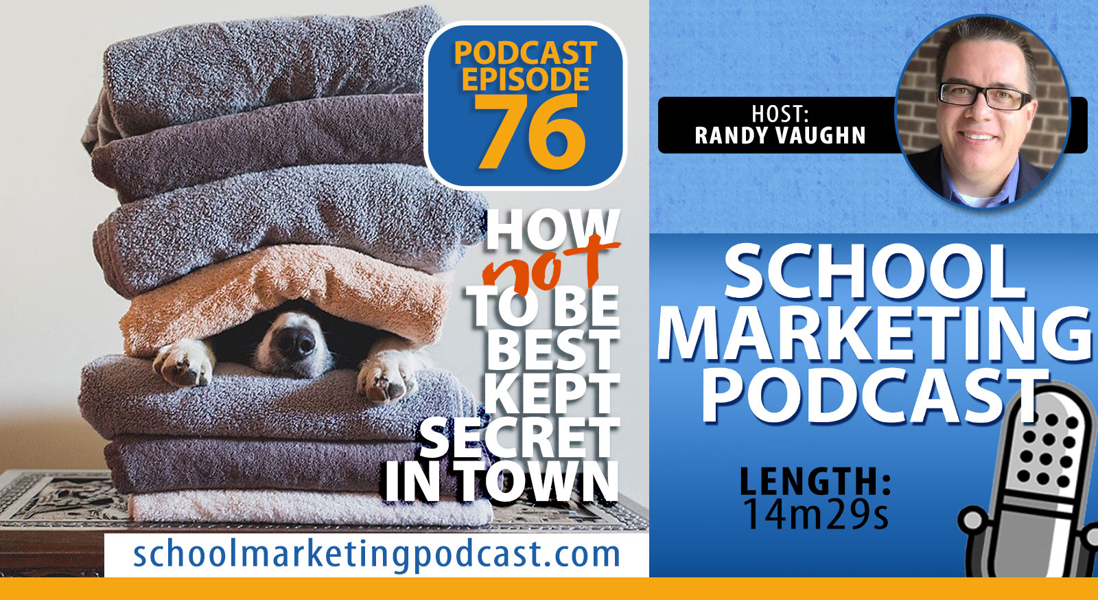 How NOT to be the BEST KEPT SECRET in town (School Marketing Podcast #76)