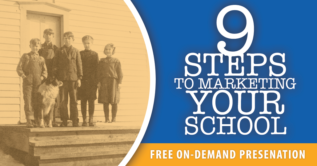 9 Steps to Marketing Your School