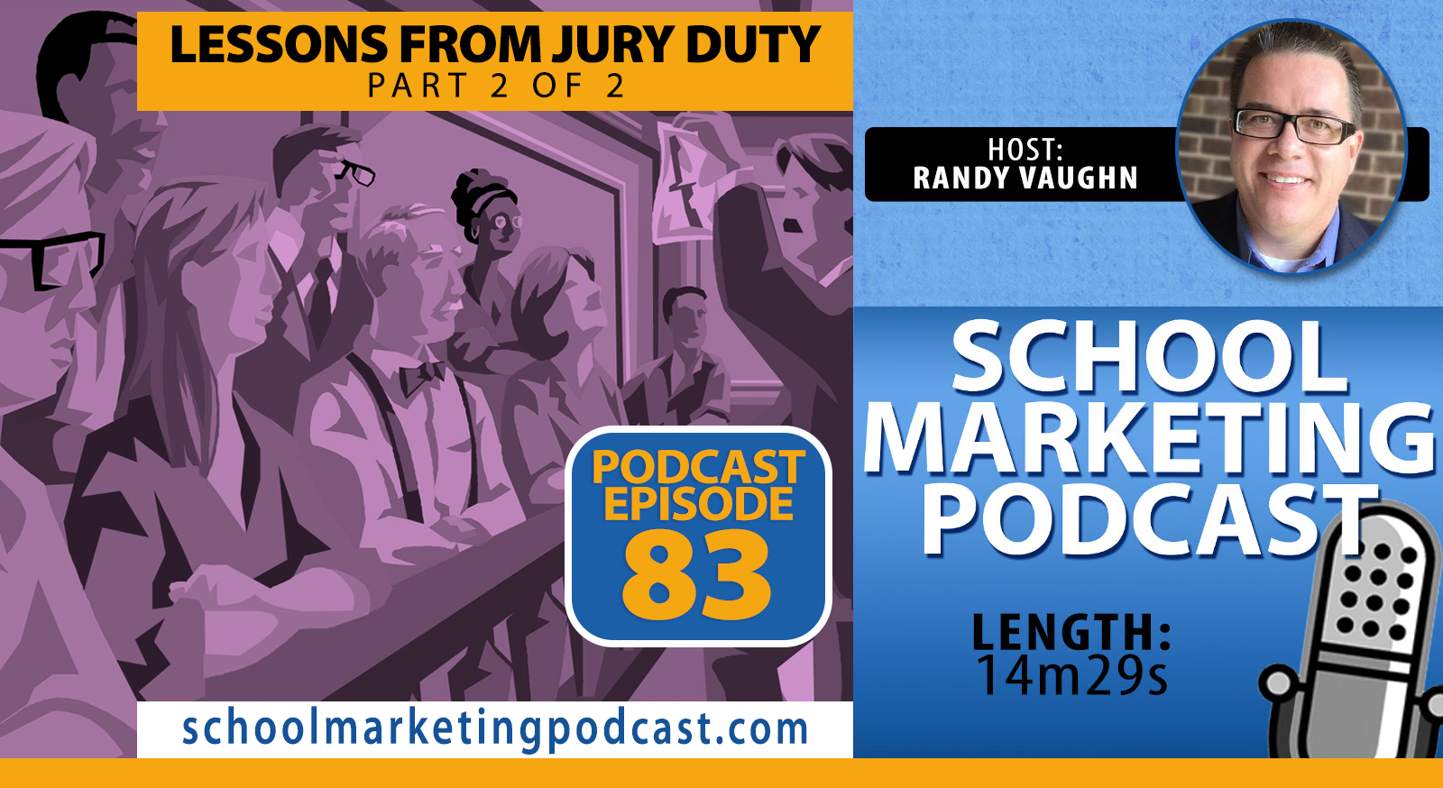 Lessons from Jury Duty: Evidence is Essential - Part 2 of 2 (School Marketing Podcast #83)