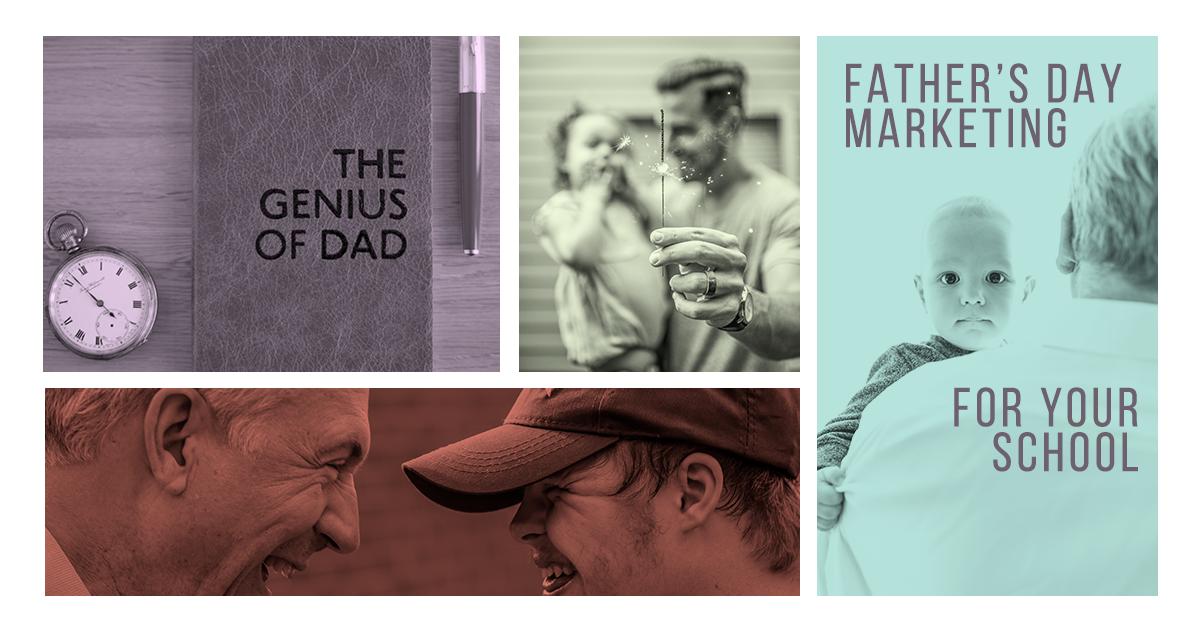 Father's Day: Summer Marketing Ideas around Dad