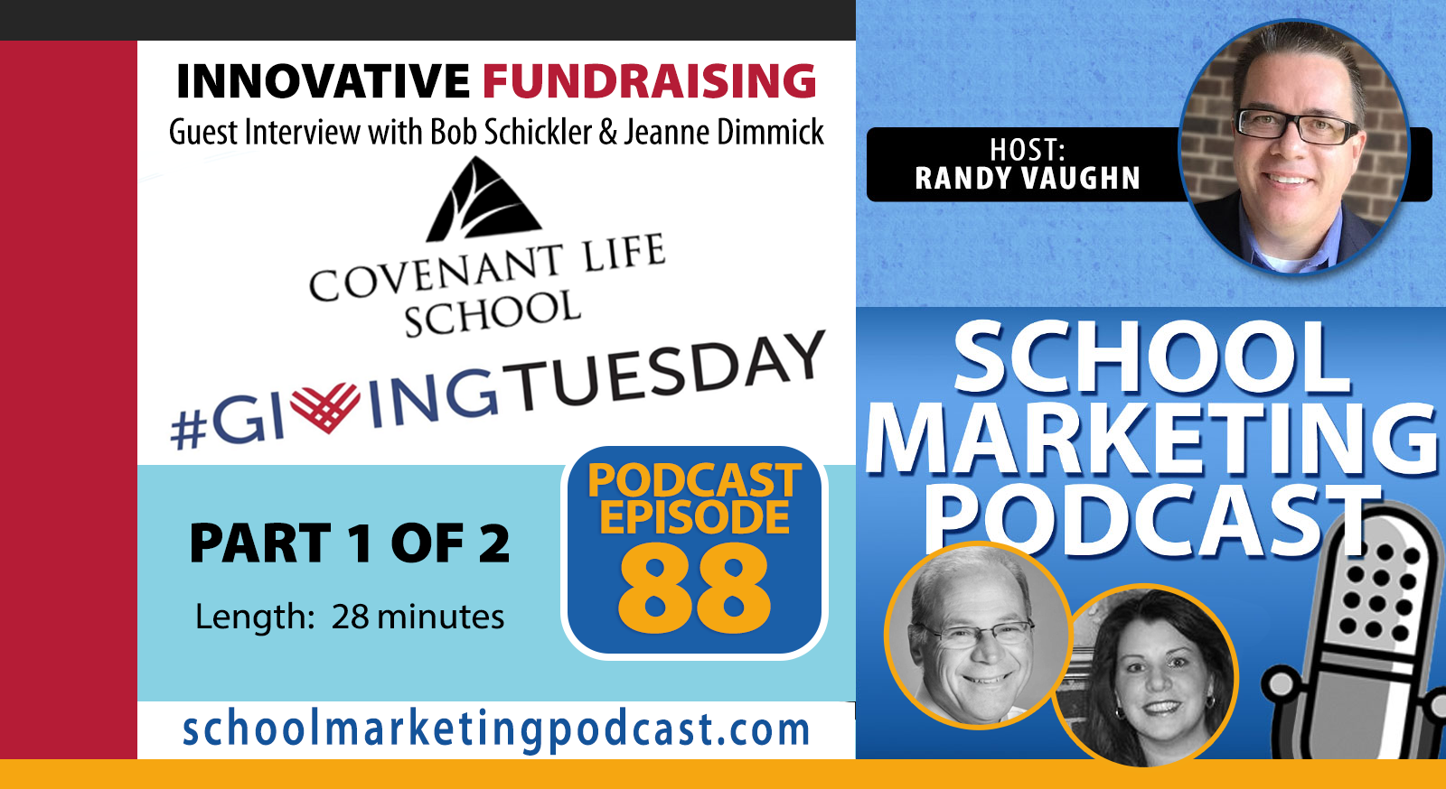 #GivingTuesday: Innovative Fundraising Ideas - Part 1 of 2 (School Marketing Podcast #88)